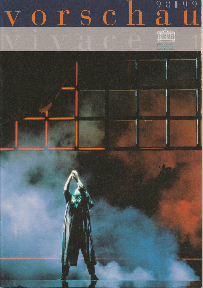 VIVACE VORSCHAU 98 / 99 Journal der Staatsoper unter den Linden