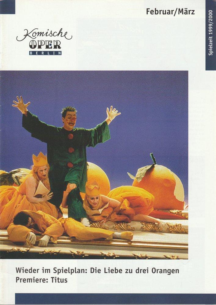 Komische Oper Berlin Februar / März 2000 Spielzeit 1999 / 2000