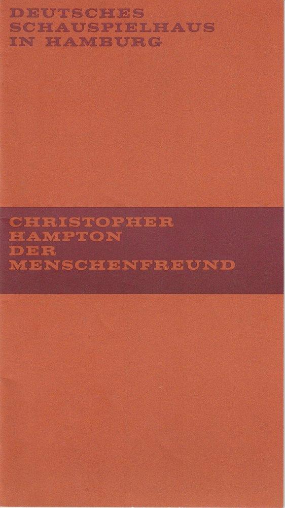 Programmheft Christopher Hampton: Der Menschenfreund Deutsches Schauspielhaus 71