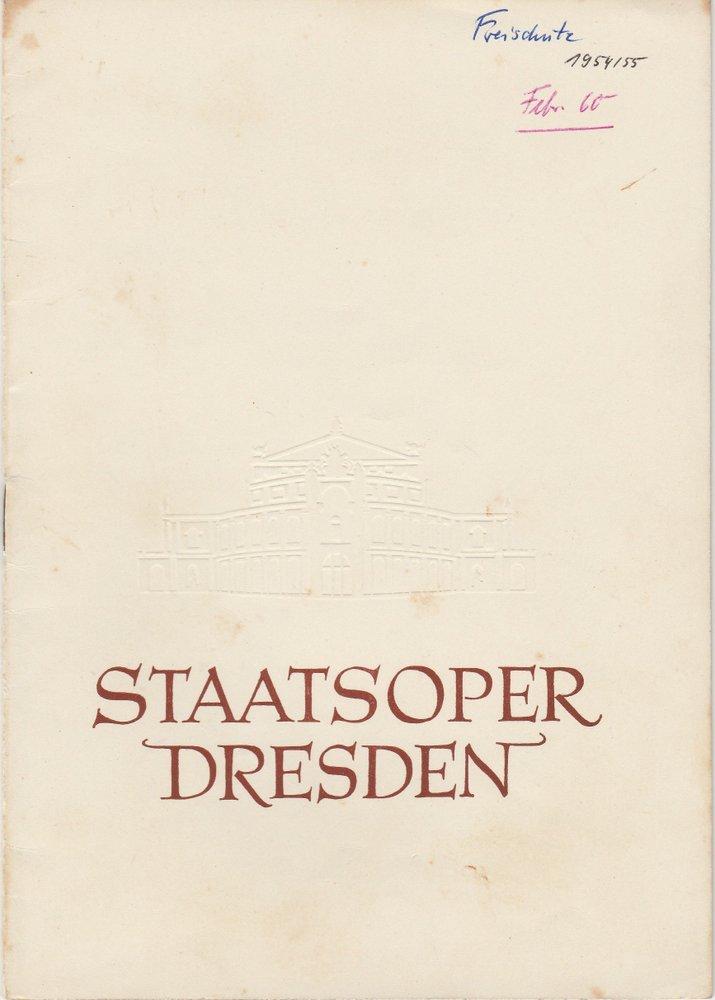 Programmheft Carl Maria von Weber: DER FREISCHÜTZ Staatsoper Dresden 1954