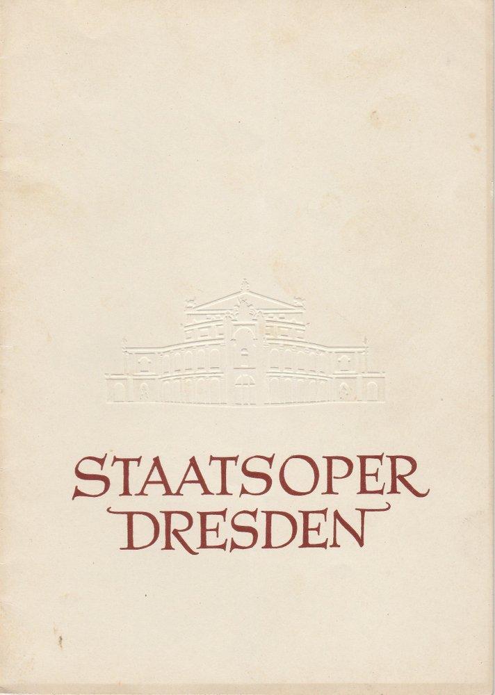 Programmheft Richard Strauss: DER ROSENKAVALIER Staatsoper Dresden 1957