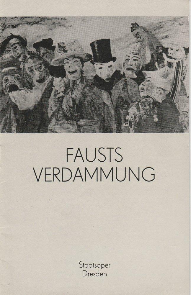 Programmheft Hector Berlioz: FAUSTS VERDAMMUNG Staatsoper Dresden 1982