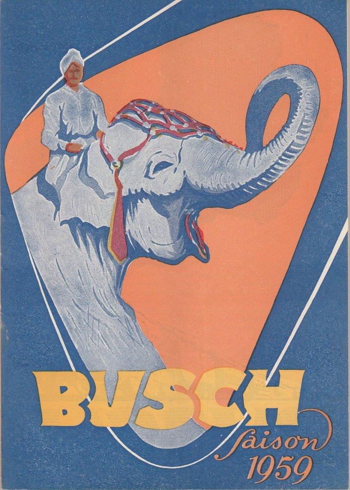 Programmheft ZAUBER DER MANEGE Circus Busch Saison 1959