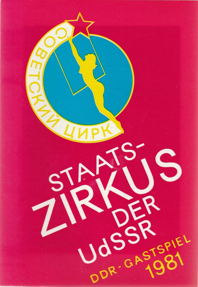 Programmheft Staatszirkus der UdSSR DDR-Gastspiel 1981