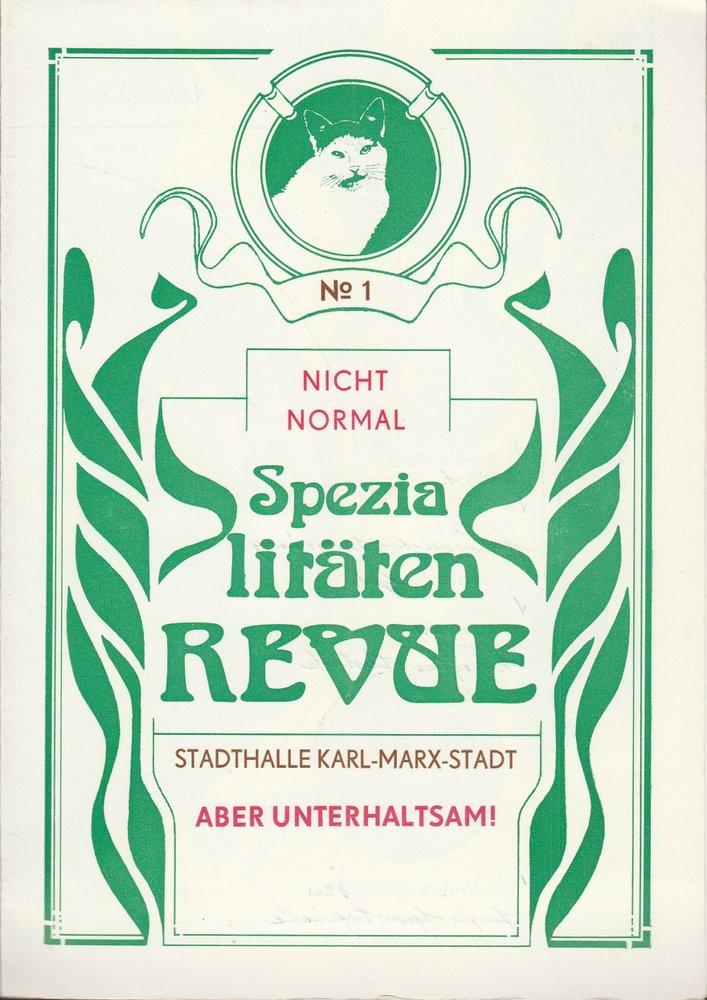 Programmheft Spezialitäten Revue No 1 Stadthalle Karl-Marx-Stadt 1985