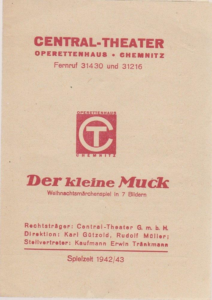 Programmheft DER KLEINE MUCK Central-Theater Operettenhaus Chemnitz 1942