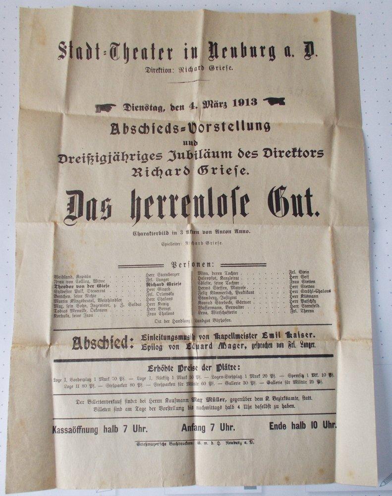 Theateraushang DAS HERRENLOSE GUT Stadt=Theater Neuburg a. Donau 1913