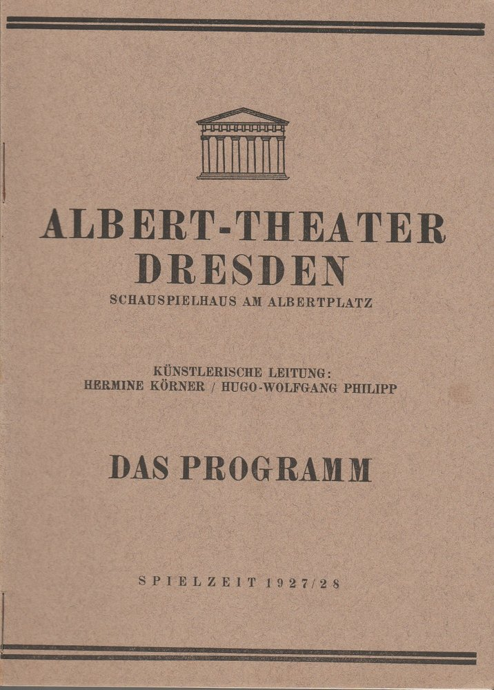 Programmheft Ludwig Anzengruber DAS VIERTE GEBOT Albert-Theater Dresden 1927