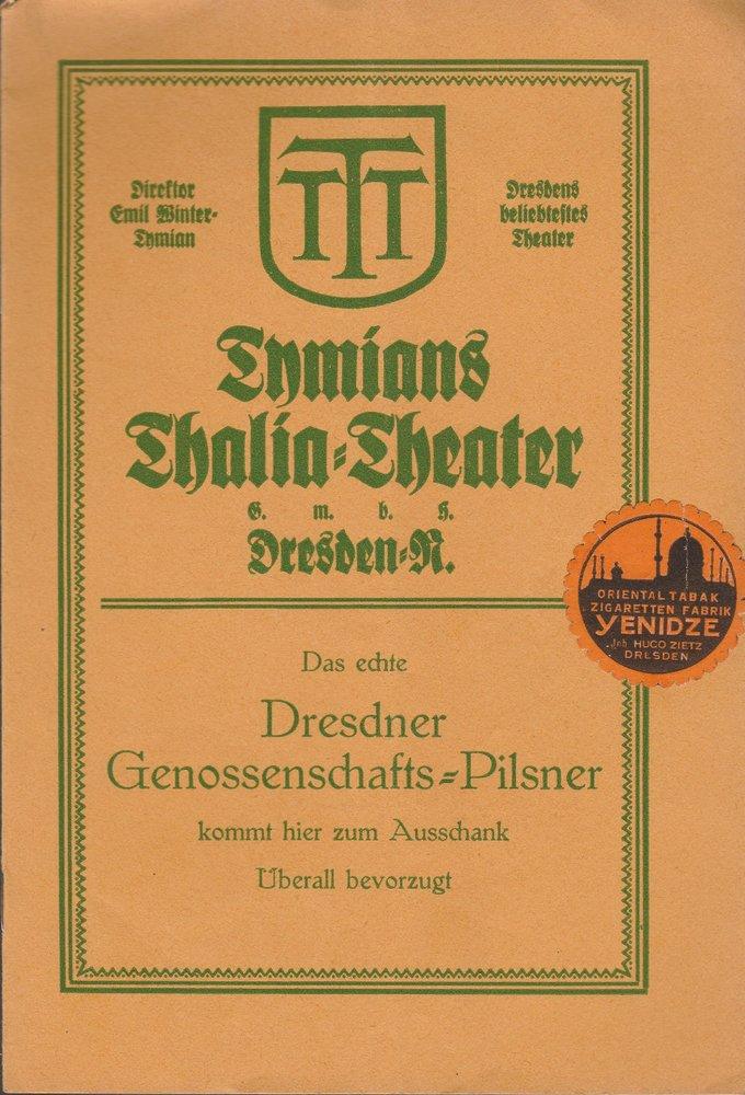 Programmheft Richard Manz DER AMERIKASEPPL Tymians Thalia = Theater 1920
