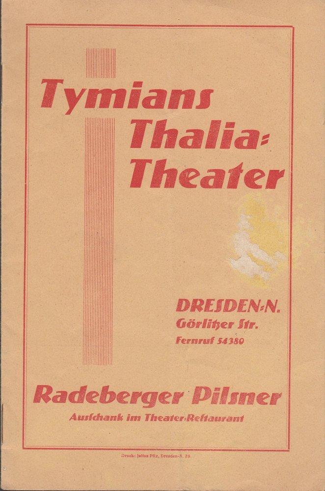 Programmheft Hermann Job DER MILLIONENRAUB Tymians Thalia = Theater Dresden