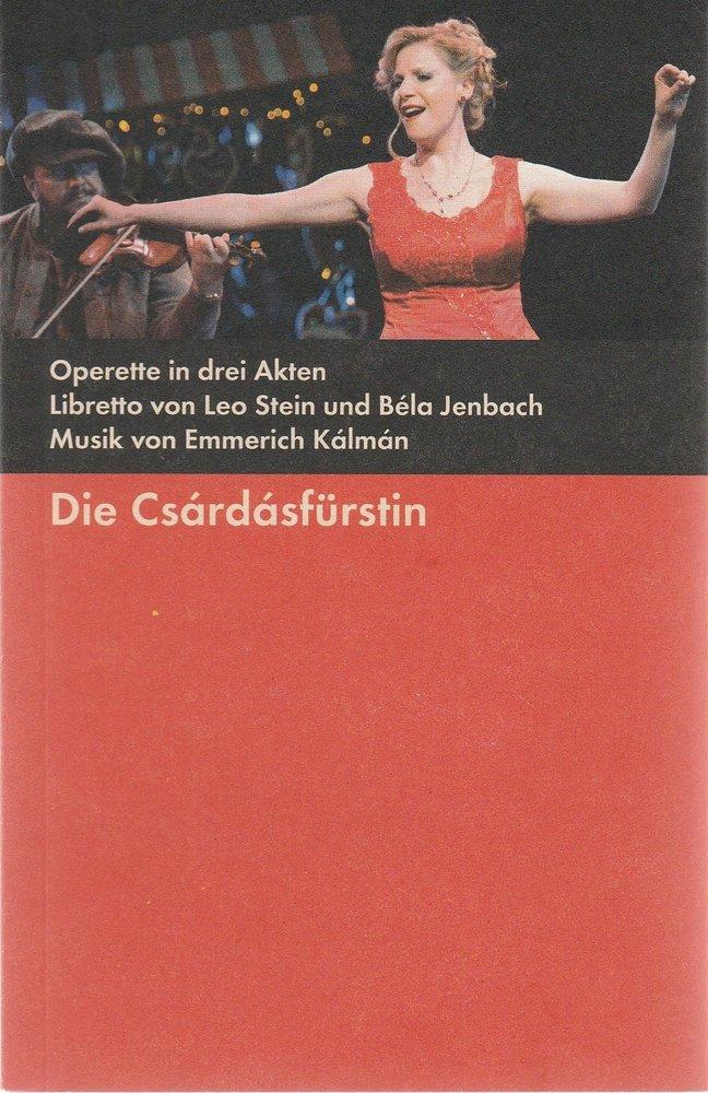 Programmheft Emmerich Kalman DIE CSARDASFÜRSTIN Bühnen der Stadt Gera 2011