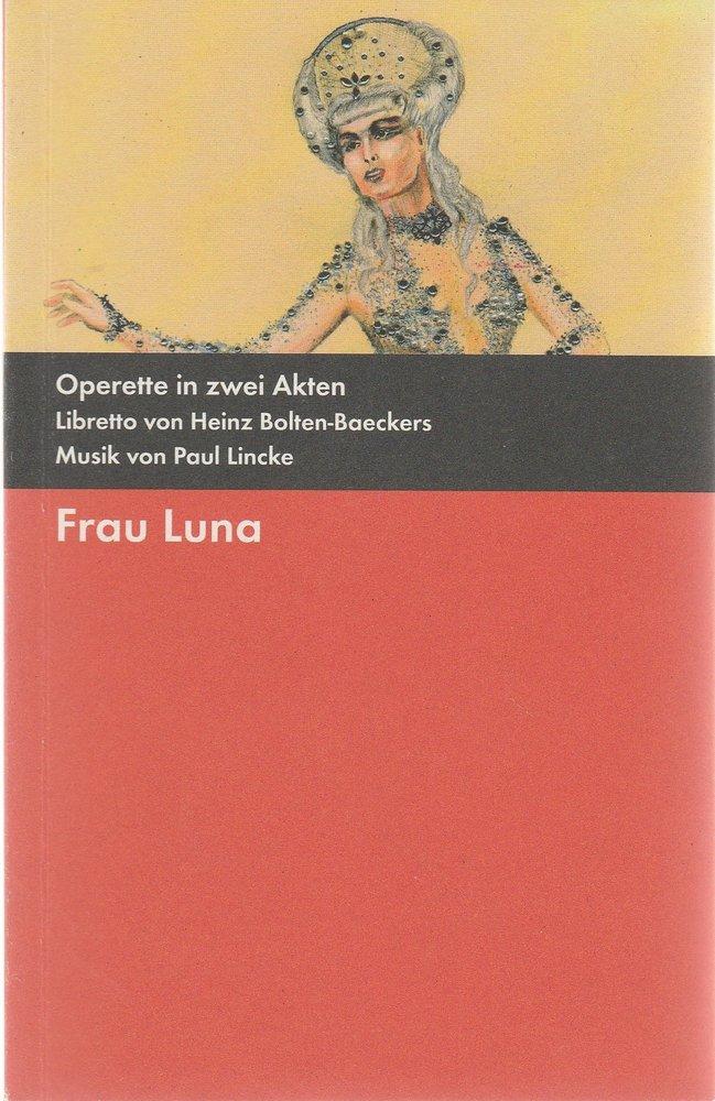 Programmheft Paul Lincke FRAU LUNA Bühnen der Stadt Gera 2011