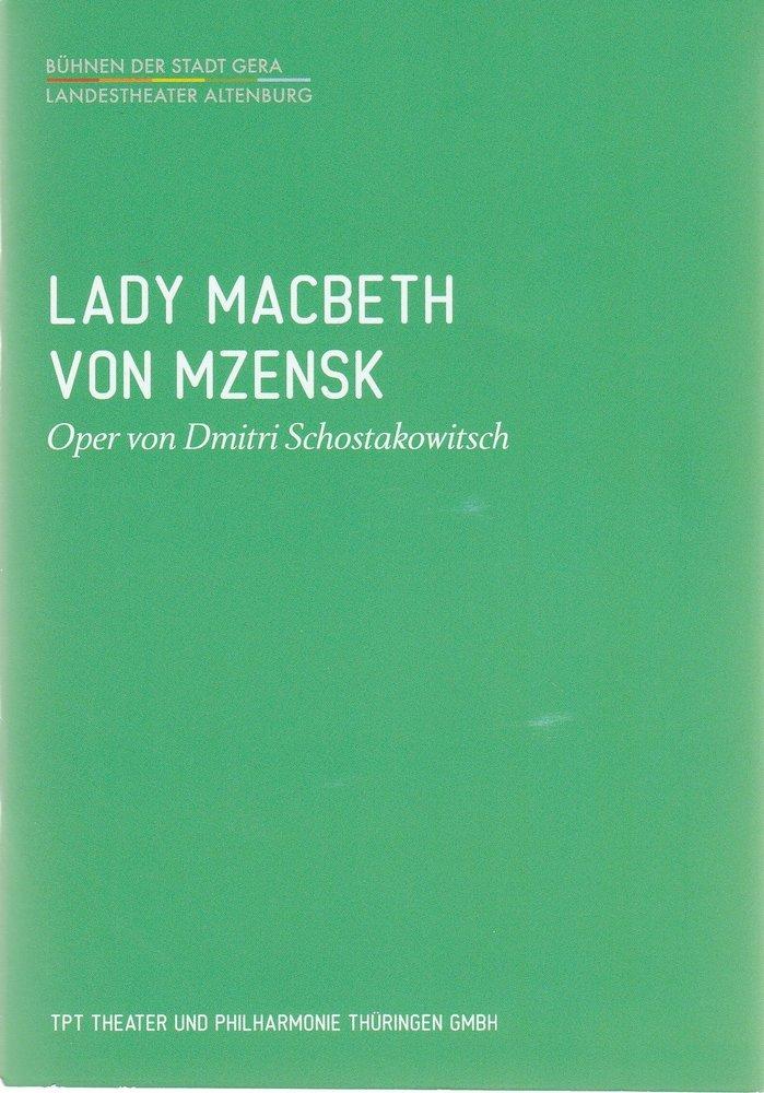 Programmheft Schostakowitsch LADY MACBETH VON MZENSK Bühnen der Stadt Gera 2013