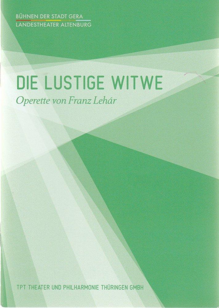 Programmheft Franz Lehar DIE LUSTIGE WITWE Bühnen der Stadt Gera 2014