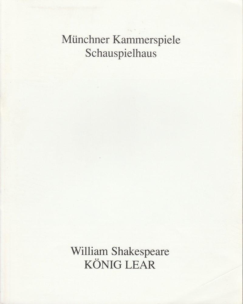Programmheft William Shakespeare KÖNIG LEAR Münchner Kammerspiele 1992