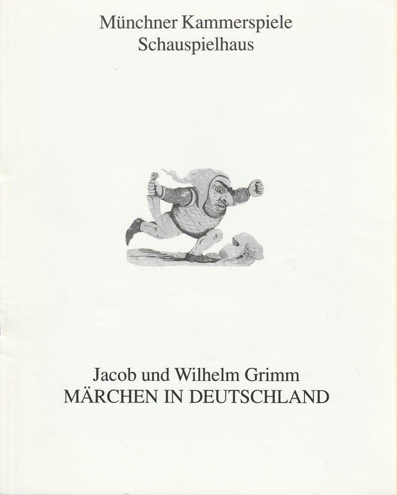 Programmheft Grimm MÄRCHEN IN DEUTSCHLAND Münchner Kammerspiele 1992