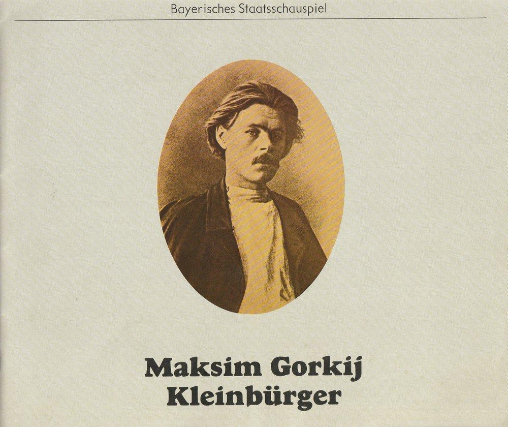 Programmheft Maksim Gorki KLEINBÜRGER Bayerisches Staatsschauspiel 1980