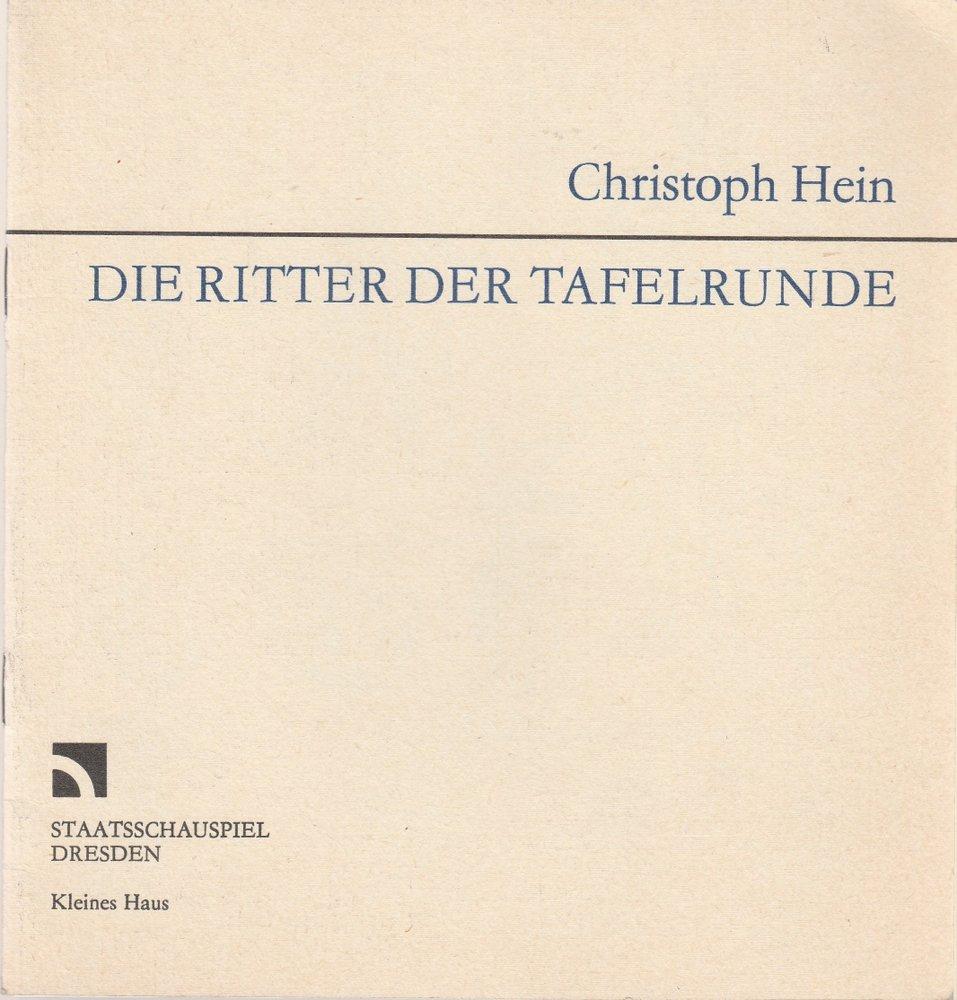 Programmheft Uraufführung Christoph Hein DIE RITTER DER TAFELRUNDE Dresden 1989