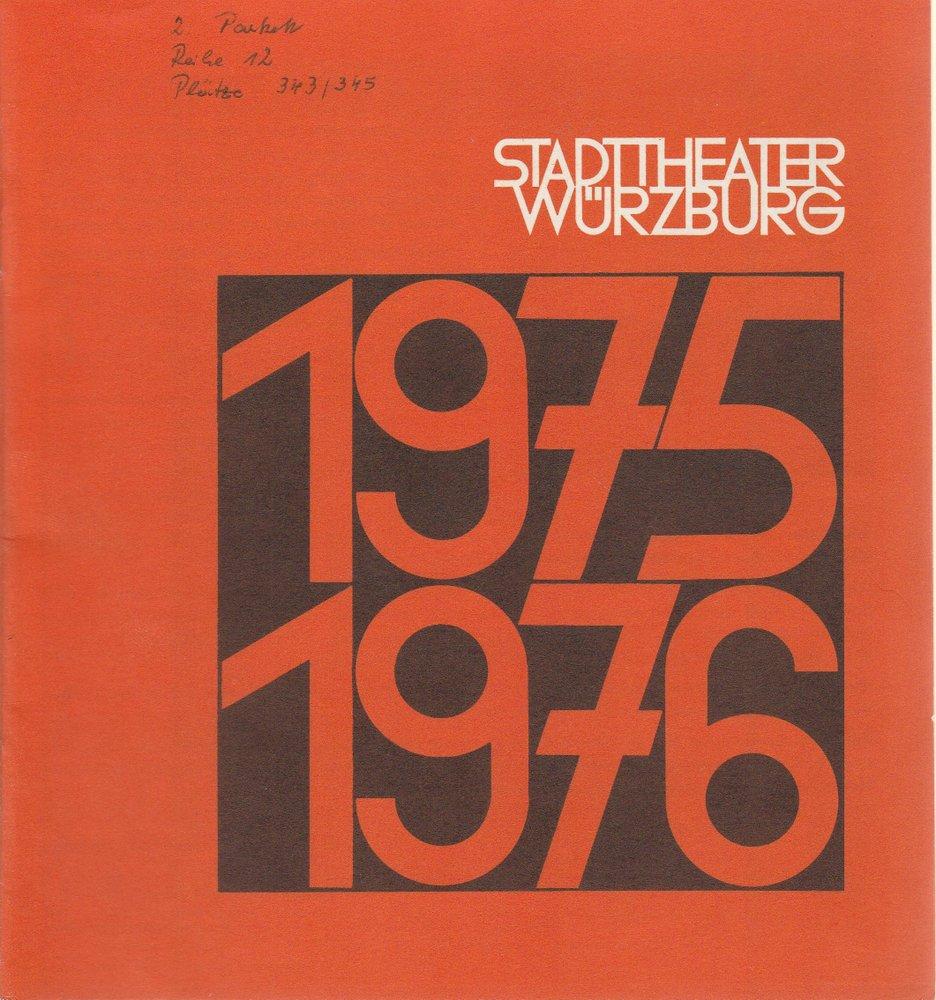 Programmheft Stadttheater Würzburg Spielzeit 1975 / 76 Spielzeitheft