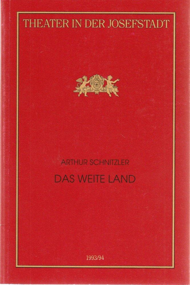 Programmheft Arthur Schnitzler DAS WEITE LAND Theater in der Josefstadt 1994