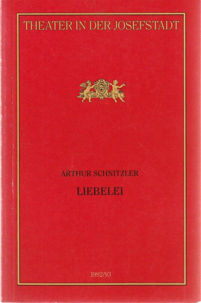 Programmheft Arthur Schnitzler LIEBELEI Theater in der Josefstadt 1993