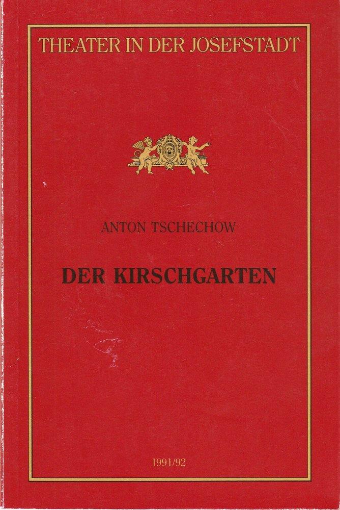 Programmheft Anton Tschechow DER KIRSCHGARTEN Theater in der Josefstadt 1992