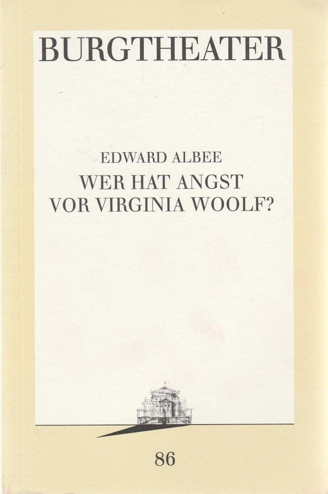 Programmheft Edward Albee WER HAT ANGST VOR VIRGINIA WOOLF? Burgtheater 1991