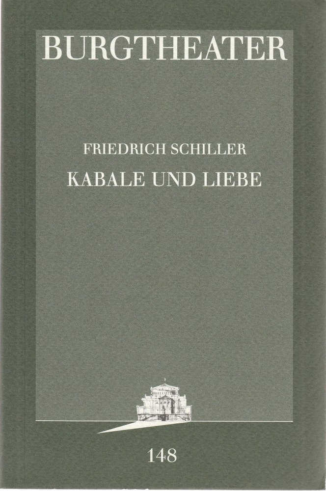 Programmheft Friedrich Schiller KABALE UND LIEBE Burgtheater Wien 1995