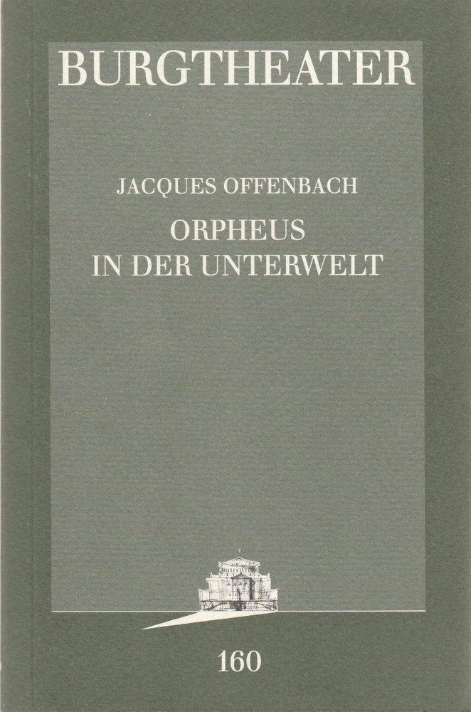 Programmheft Jacques Offenbach ORPHEUS IN DER UNTERWELT Burgtheater Wien 1996