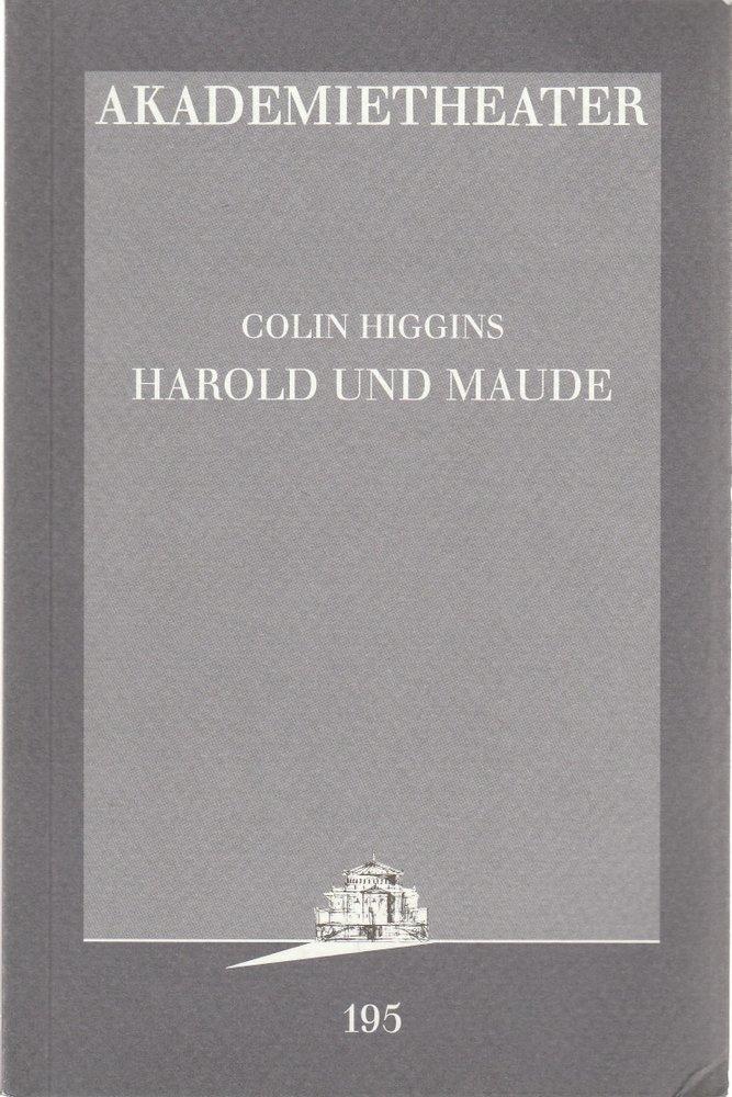 Programmheft Colin Higgins HAROLD UND MAUDE Akademietheater 1998