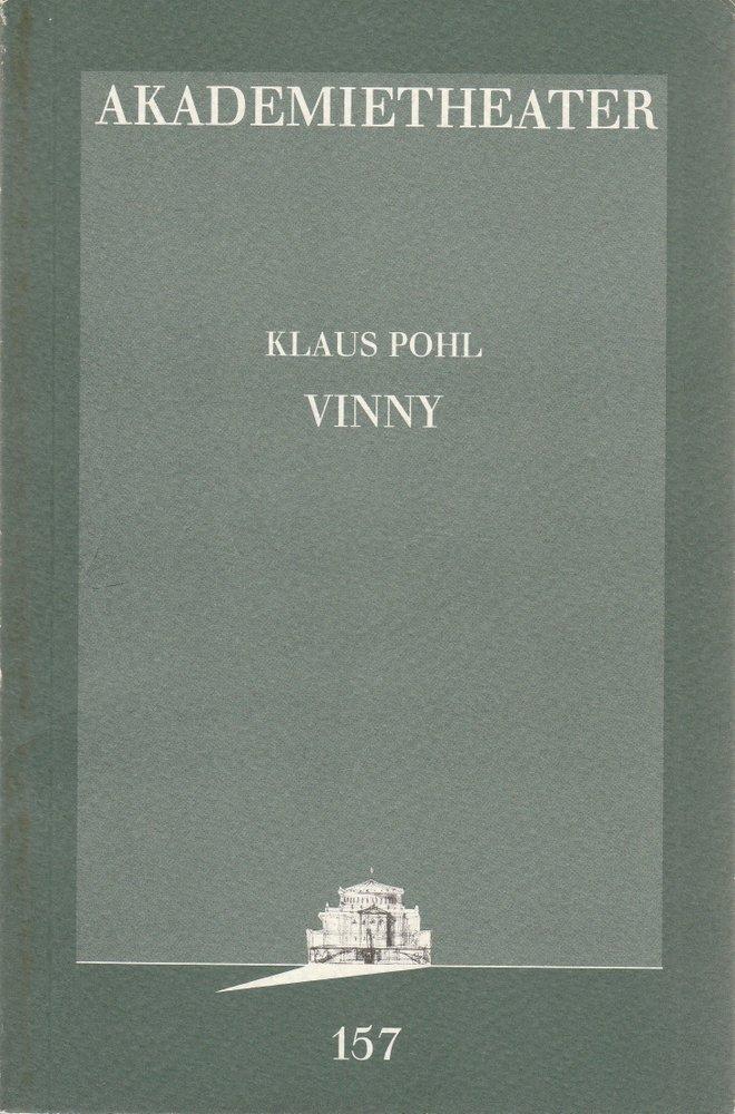Programmheft Uraufführung Klaus Pohl VINNY Akademietheater 1996