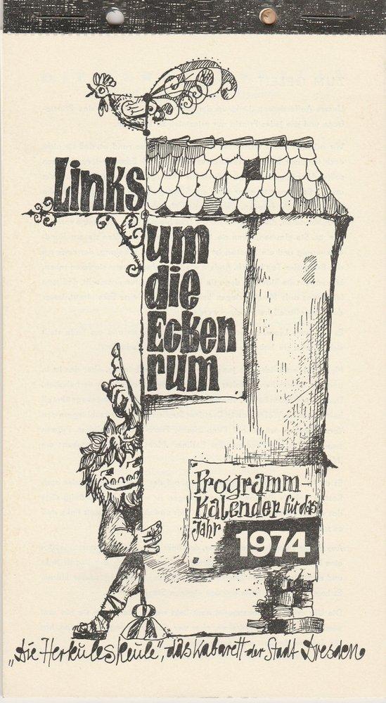 Links um die Ecken rum. Programmkalender für das Jahr 1974 Die Herkuleskeule
