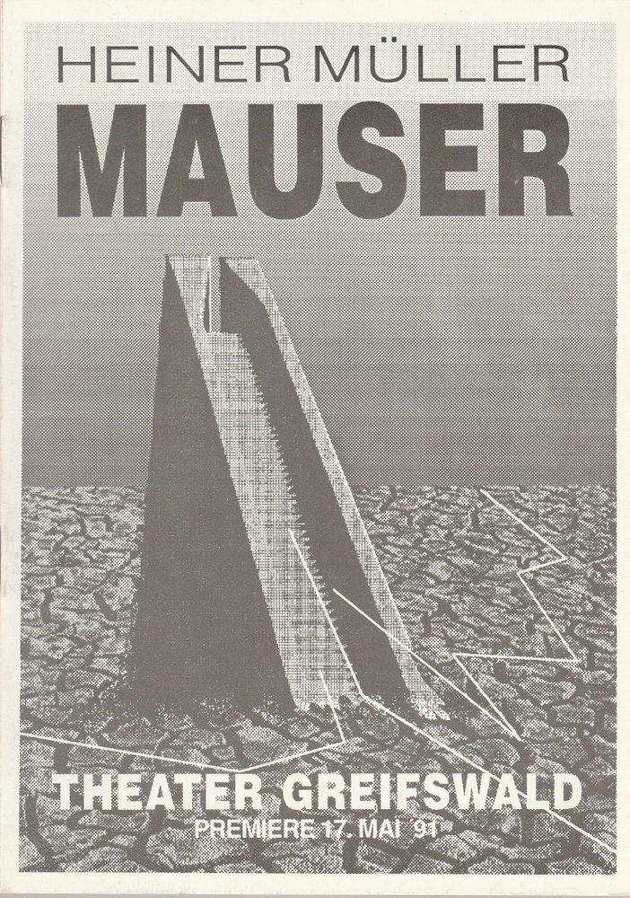Programmheft Heiner Müller: MAUSER Theater Greifswald 1991