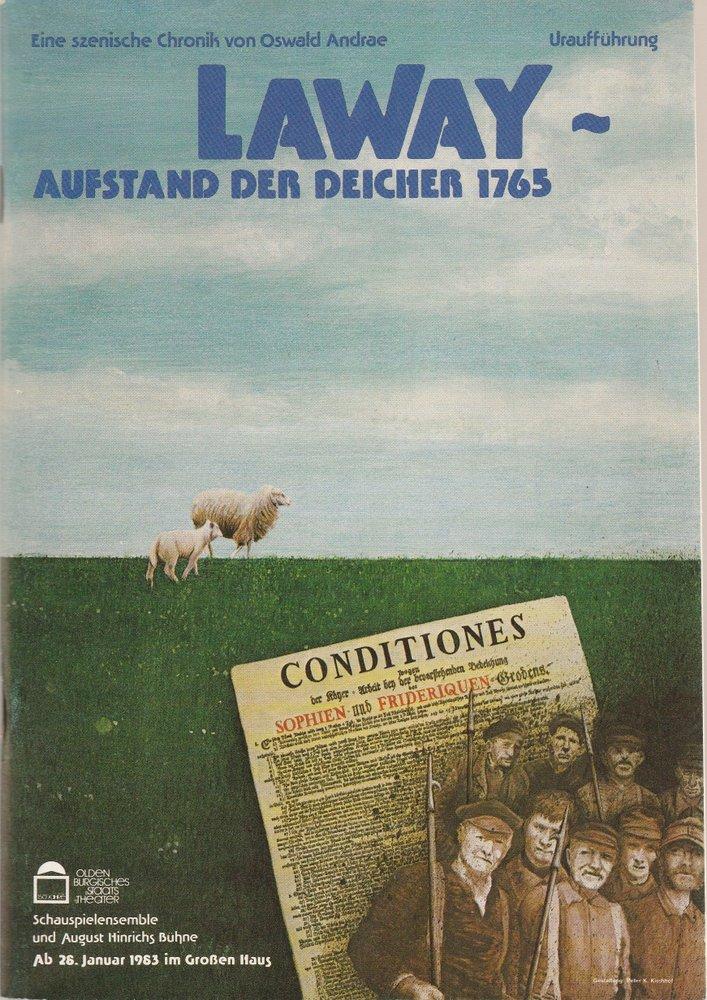 Programmheft Uraufführung LAWAY - Aufstand der Deicher 1765 Oldenburg 1983