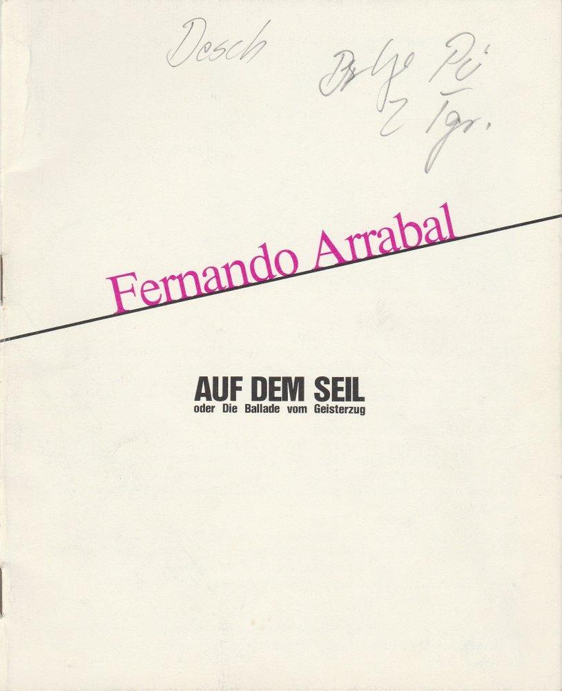 Programmheft Fernando Arrabal: Auf dem Seil Schauspiel Köln 1977