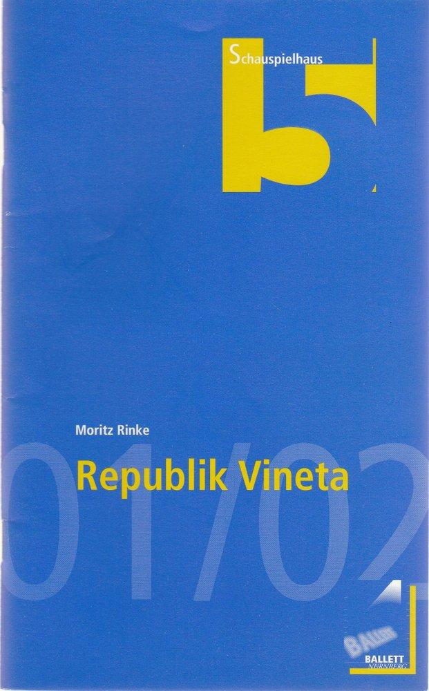 Programmheft Moritz Rinke: REPUBLIK VINETA Schauspielhaus Nürnberg 2002