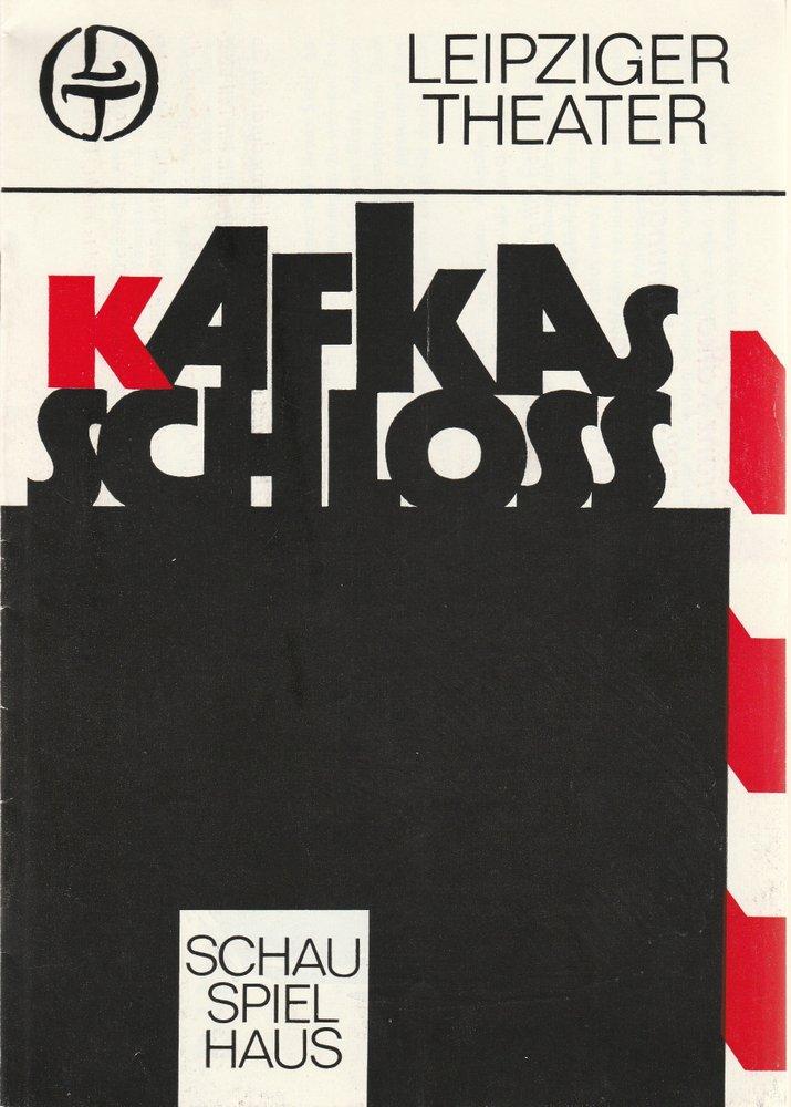 Programmheft Hans Michael Richter: KAFKAS SCHLOß Leipziger Theater 1983