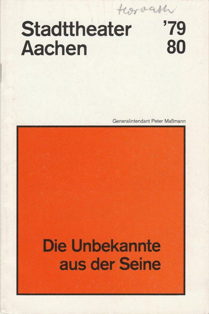 Programmheft von Horvath: DIE UNBEKANNTE AUS DER SEINE Stadttheater Aachen 1980
