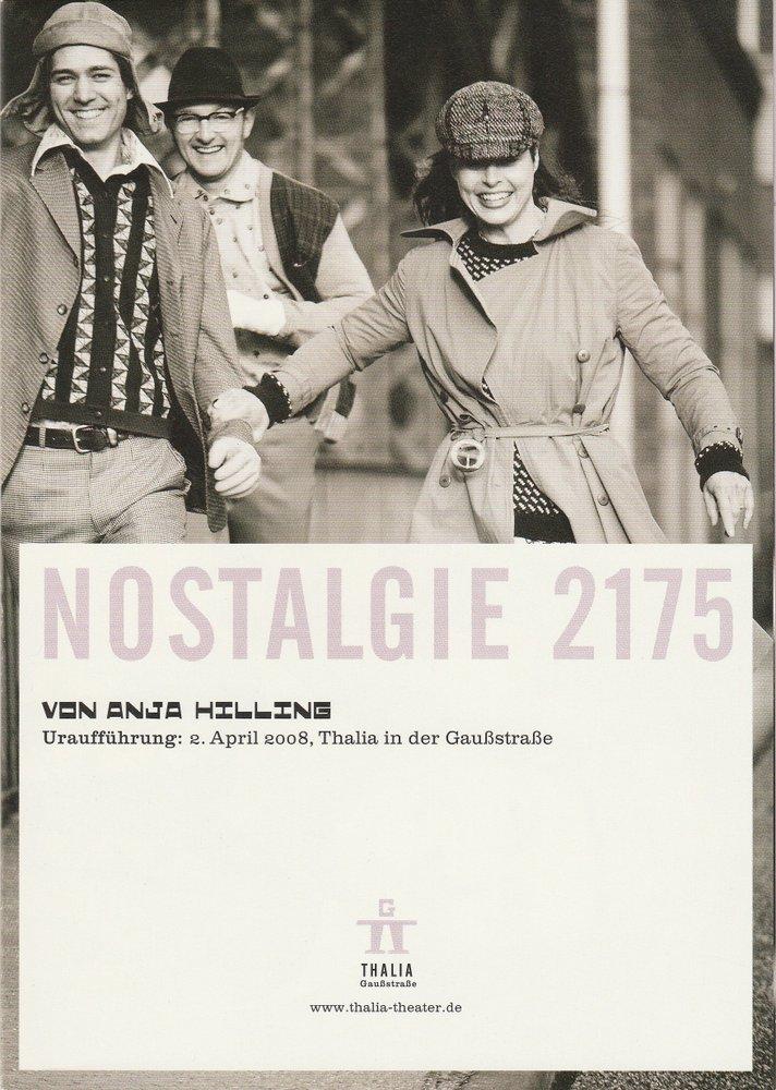 Programmheft Nostalgie 2175 von Anja Hilling Thalia Theater Gaußstraße 2008