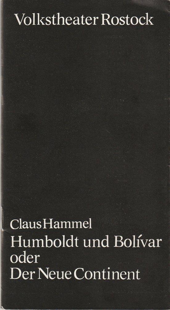 Programmheft Uraufführung Claus Hammel: HUMBOLDT UND BOLIVAR Rostock 1979