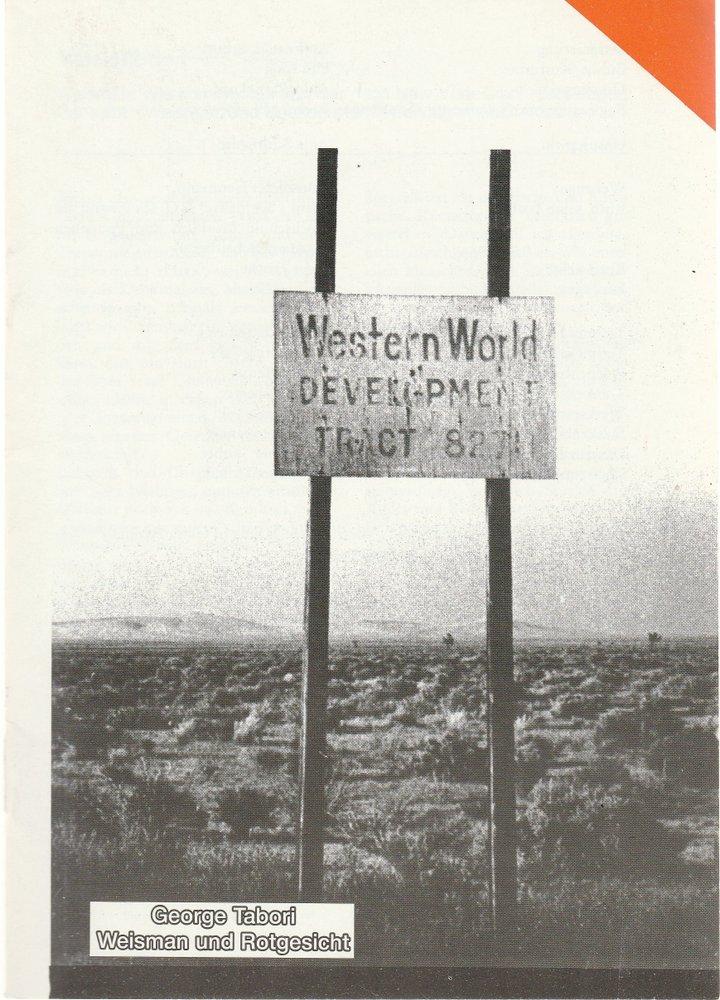 Programmheft George Tabori: WEISMAN UND ROTGESICHT Neue Bühne Senftenberg 1991