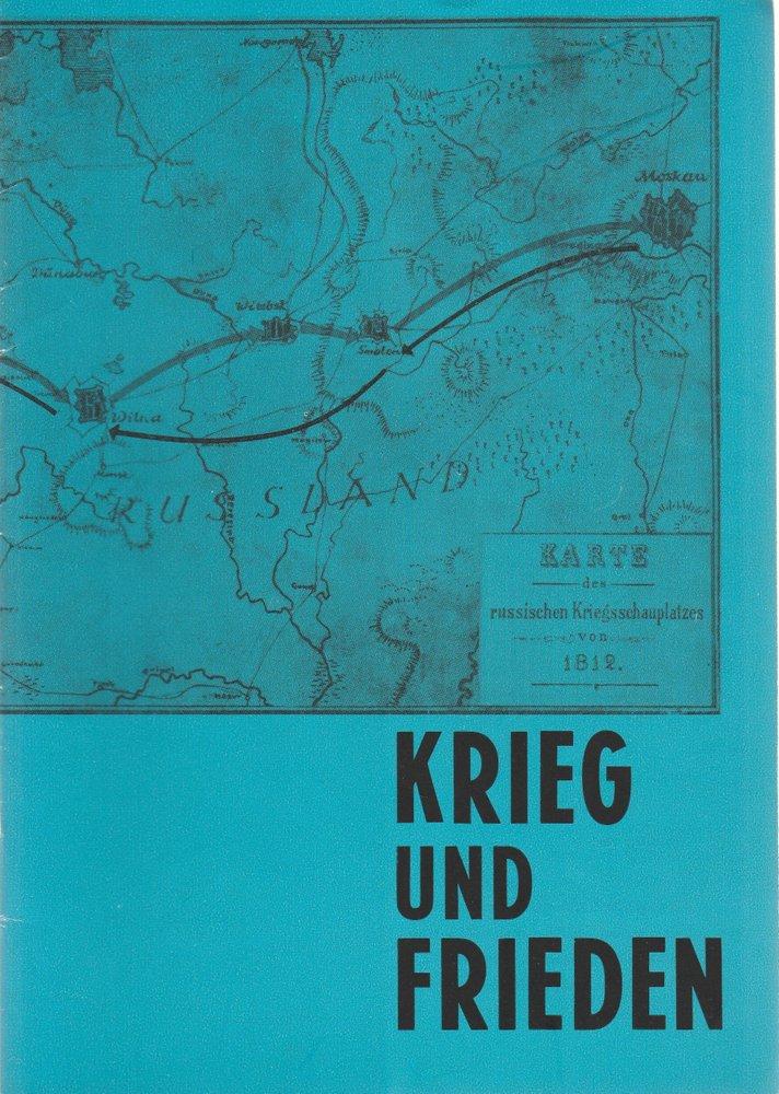 Programmheft KRIEG UND FRIEDEN nach Tolstoi Leipziger Theater 1972