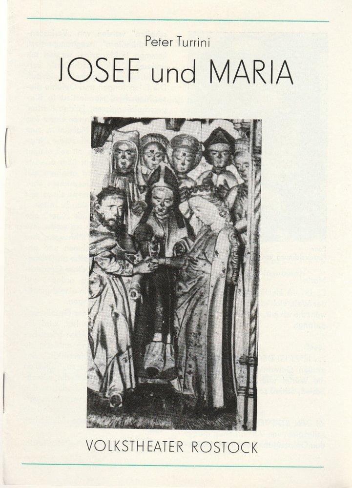 Programmheft Peter Turrini: JOSEF UND MARIA Volkstheater Rostock 1983