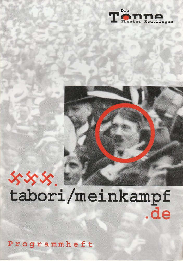 Programmheft MEIN KAMPF George Tabori Die Tonne Reutlingen 2003
