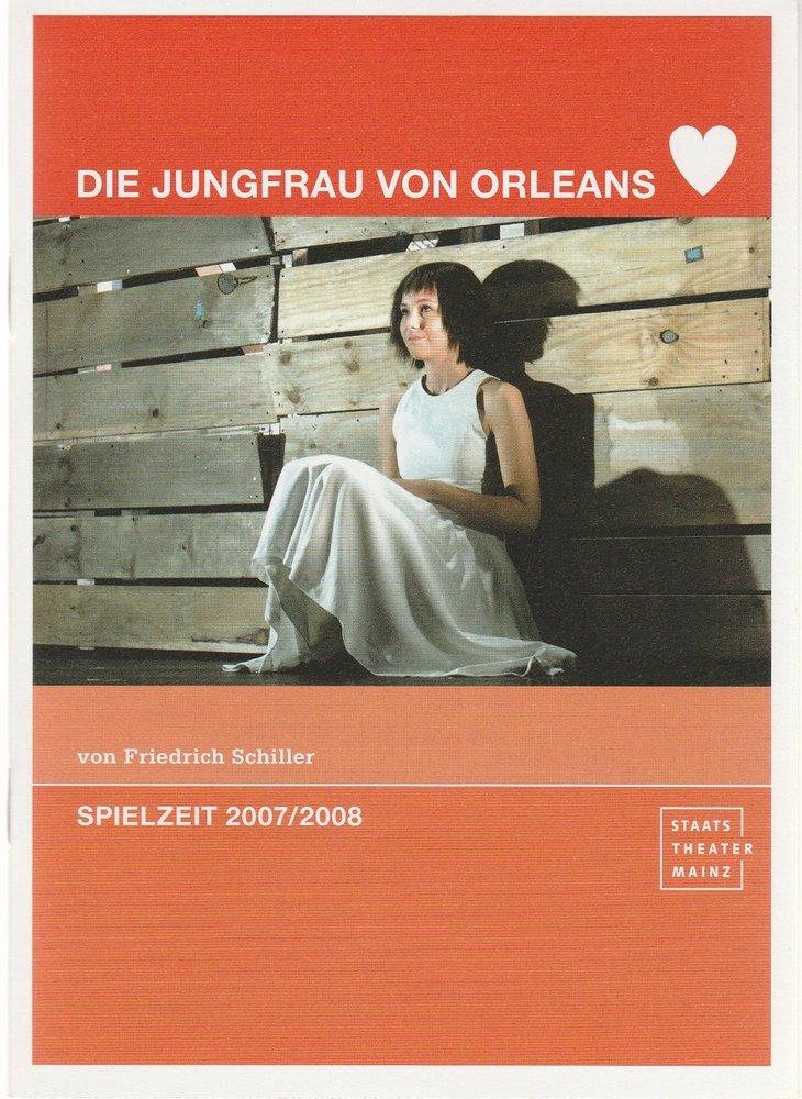Programmheft Schiller DIE JUNGFRAU VON ORLEANS Staatstheater Mainz 2007