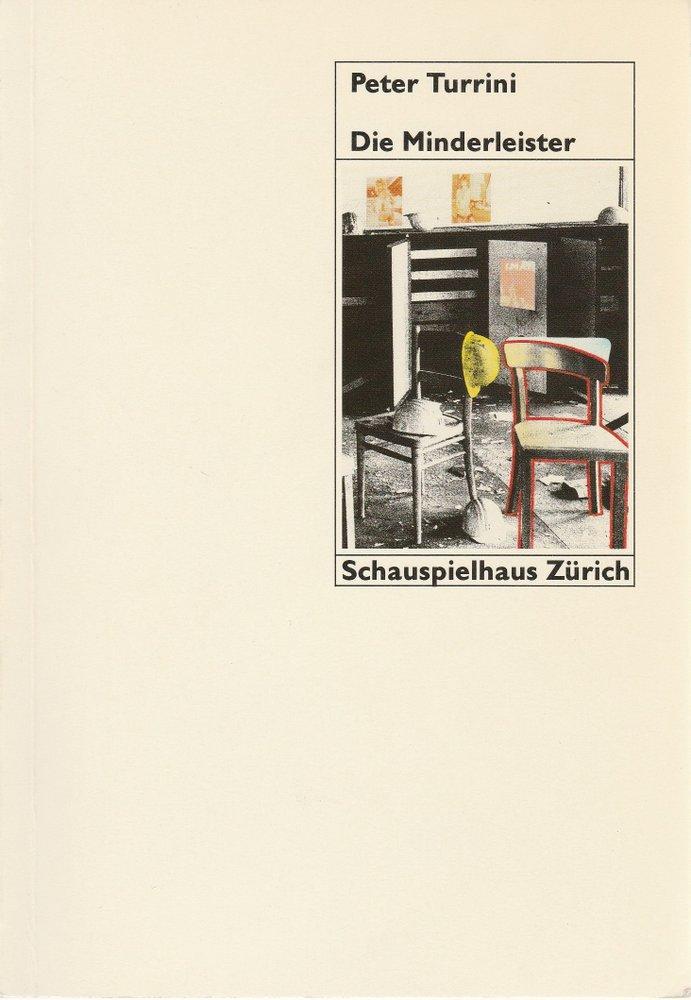 Programmheft Peter Turrini: DIE MINDERLEISTER Schauspielhaus Zürich 1988