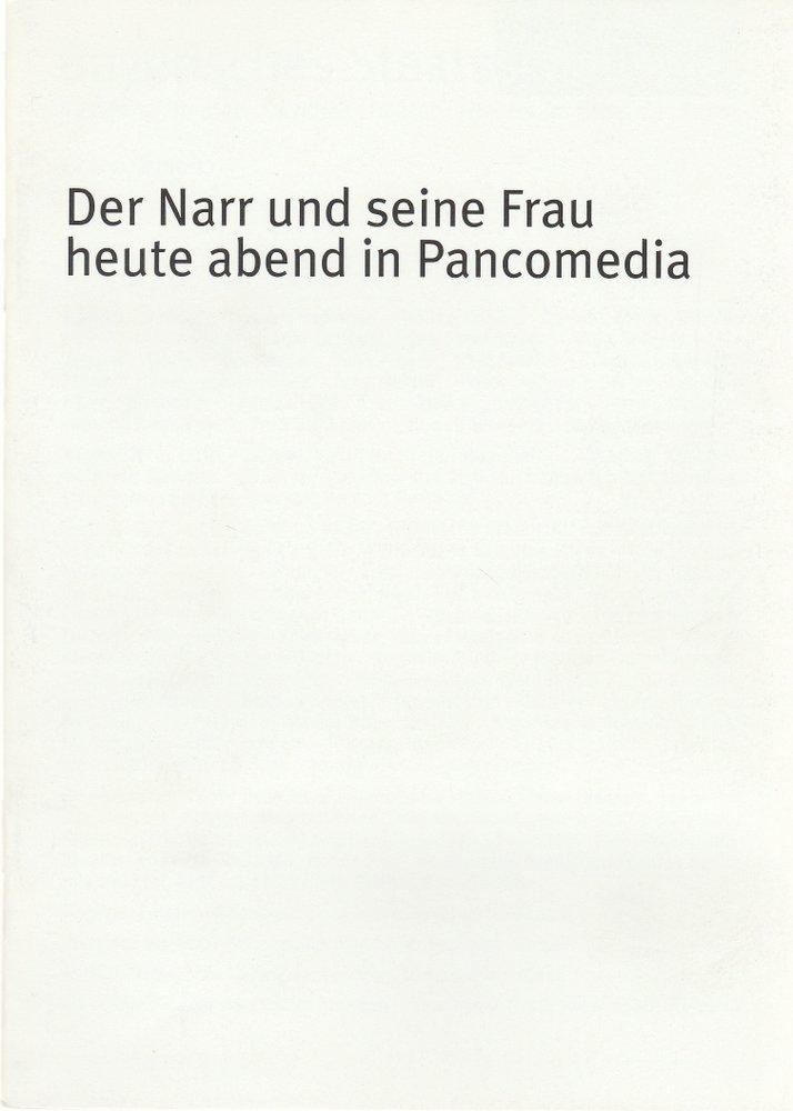 Programmheft Botho Strauß: DER NARR UND SEINE FRAU Residenz Theater 2002