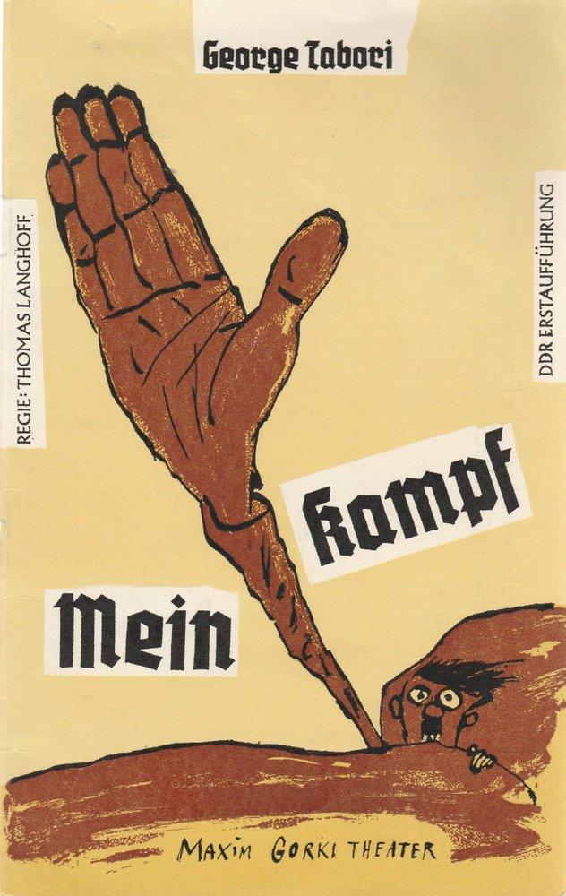 Programmheft MEIN KAMPF. Farce von George Tabori Maxim Gorki Theater 1990