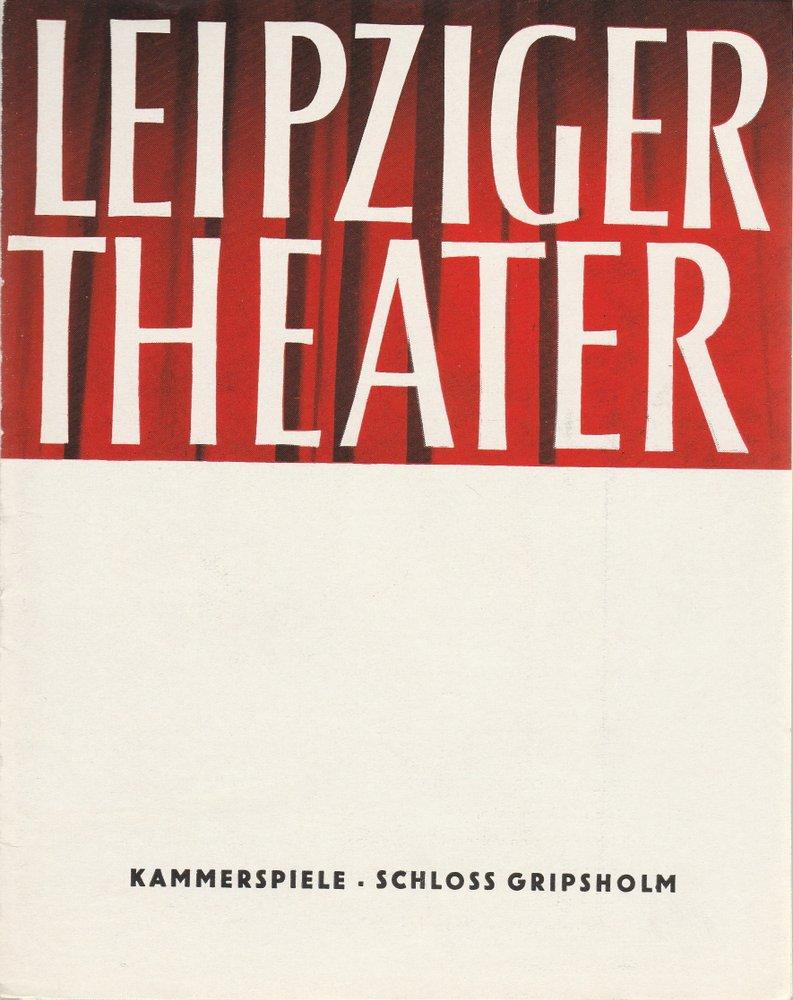 Programmheft Kurt Tucholsky: SCHLOSS GRIPSHOLM Kammerspiele Leipzig 1964