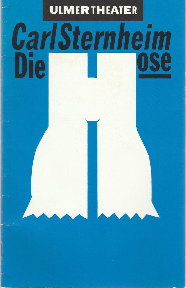 Programmheft Carl Sternheim: DIE HOSE Ulmer Theater 1992